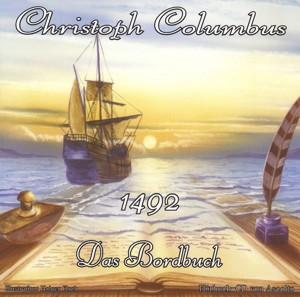 Christoph Columbus - 1492 - Das Bordbuch
