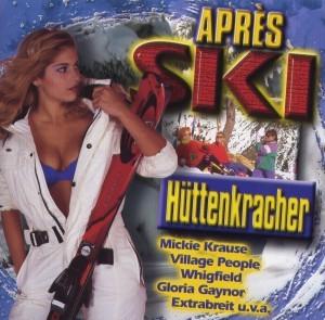 Diverse - Apres Ski Hüttenkracher