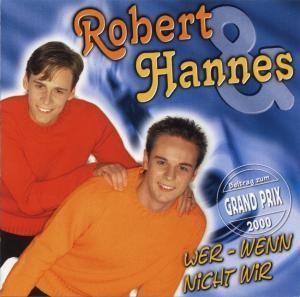 Robert & Hannes - Wer - wenn nicht wir