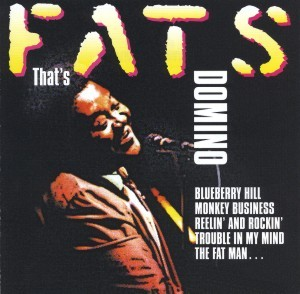 Fats Domino - That's Fats Domino