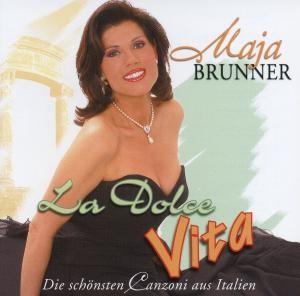 Maja Brunner - La Dolce Vita
