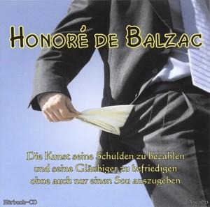Honoré de Balzac - Die Kunst seine Schulden zu bezahlen… - MP3-CD - ca. 3 Stunden