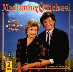 Marianne & Michael - Unsere schönsten Lieder