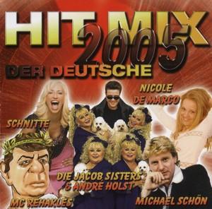 HIT MIX 2005 - Der Deutsche