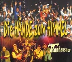 Die Thannhausner - Die Hände zum Himmel