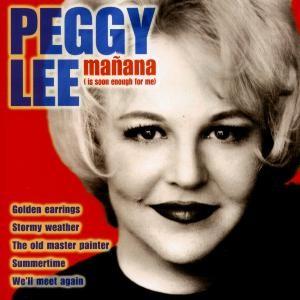 Peggy Lee - Manana