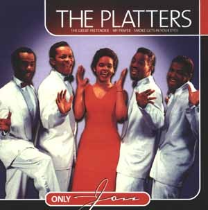 The Platters - Only You