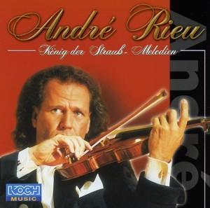 Andre Rieu - König der Strauß - Melodien