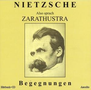Nietzsche - Also sprach Zarathustra - Begegnungen - MP3-CD - ca. 4 Stunden