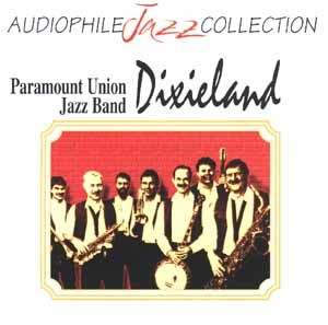 Paramount Union Jazz Band - Dixieland