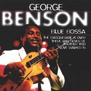 George Benson - Blue Bossa