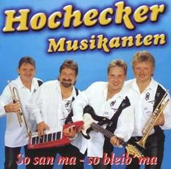 Hochecker Musikanten - So san ma - so bleib' ma