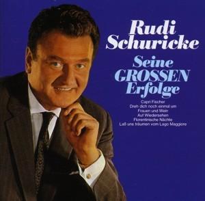 Rudi Schurike - Seine GROSSEN Erfolge