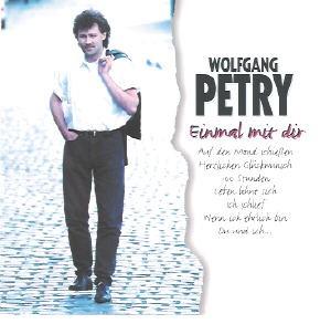 Wolfgang Petry - Einmal mit dir