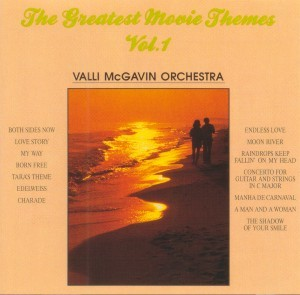 Valli McGavin Orchestra - The Greatest Movie Themes Vol.1