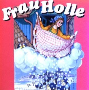 Märchen - Frau Holle