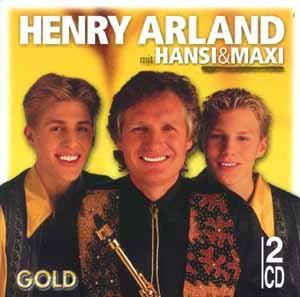 Henry Arland mit Hansi & Maxi - Gold