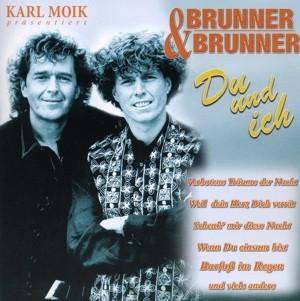 Brunner & Brunner - Du und ich