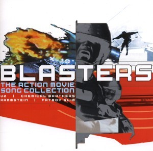 Blasters - The Action Movie Song Collection