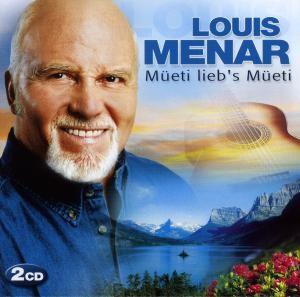 Louis Menar - Müeti lieb's Müeti