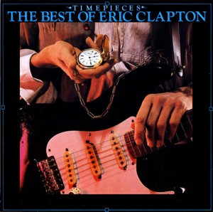 Eric Clapton - Time Pieces - The best of