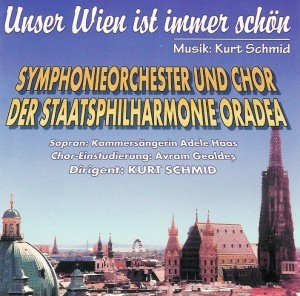 Symphonieorcherster und Chor der Staatsphilharmonie - Unser Wien ist immer schön