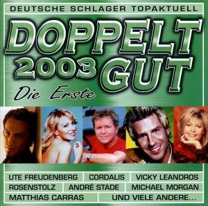 Doppelt Gut 2003 - Die Erste