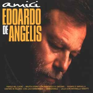 Edoardo de Angelis - Amici