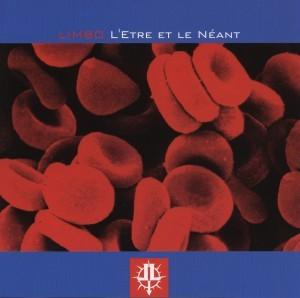 Limbo - L'etre Et Le Néant