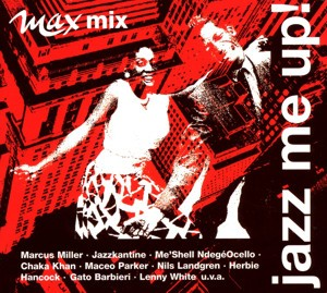 Max mix - jazz me up!