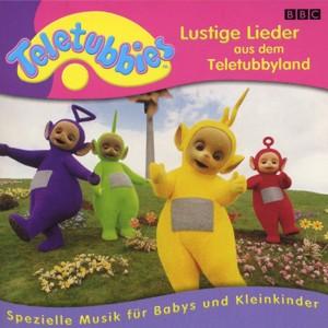 Teletubbies - Lustige Lieder aus dem Teletubbyland