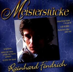 Rainhard Fendrich - Meisterstücke