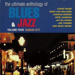 The Ultimate Anthology Of - Blues & Jazz