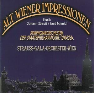 Symphonieorcherster und Chor der Staatsphilharmonie - Alt Wiener Impressionen