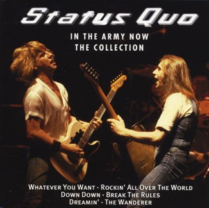 Status Quo - In The Army Now - The Collection