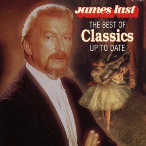 James Last - The Best Of Classics Up To Date