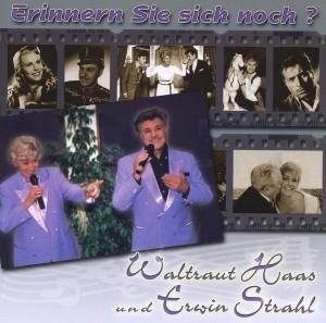 Waltraut Haas - Erwin Strahl - Erinnern Sie sich noch?