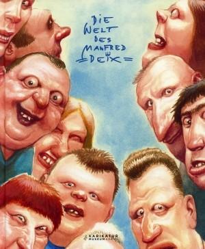 Manfred Deix - Die Welt des Manfred Deix