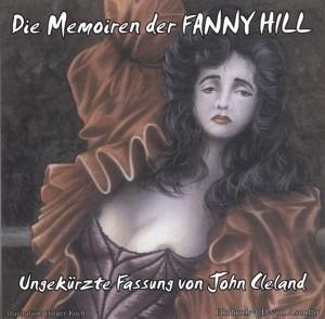 Die Memoiren der Fanny Hill - Ungekürzte Fassung von John Cleland - MP3-CD - ca. 7 Stunden