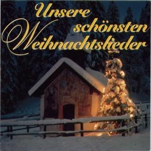 Chor der Staatsoper Wien, Wr. Sängerknaben u.a. - Unsere schönsten Weihnachtslieder