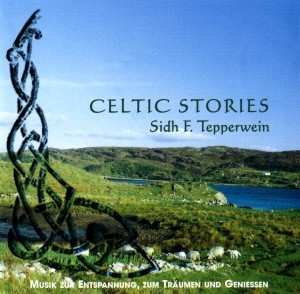 Sidh F. Tepperwein - Celtic Stories
