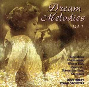 Ricci Ferra's String Orchestra - Dream Melodies Vol.1