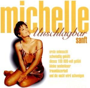 Michelle - Unschlagbar Sanft
