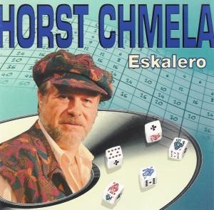 Horst Chmela - Eskalero