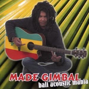 Made Gimbal - Bali Acoustic Mania