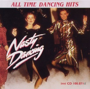 Diverse - All Time Dancing Hits - Nasty Dancing
