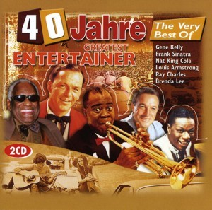 Diverse - 40 Jahre The Very Best Of Greatest Entertainer