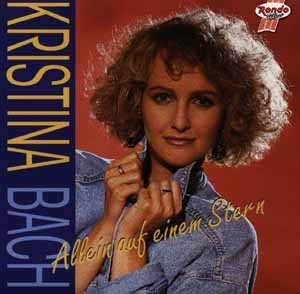 Kristina Bach - Allein auf einem Stern