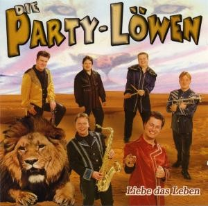 Die Party-Löwen - Liebe das Leben