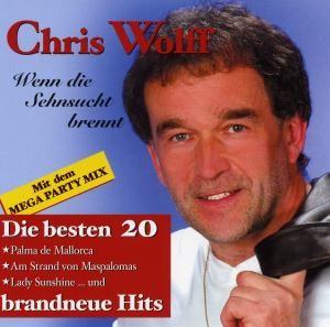 Chris Wolf - Wenn die Sehnsucht brennt